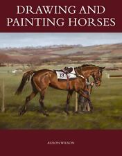Drawing and Painting Horses, Wilson, Alison, New Books