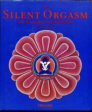 The Silent Orgasm--Liebe als Sprungbrett zur Selbsterkenntnis--