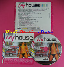 CD MY HOUSE VOL 2Y Compilation BOB SINCLAIR TIMELAPSE SILVER no mc dvd vhs(C35)