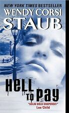 Hell to Pay, Wendy Corsi Staub, 0061895083, Book, Acceptable