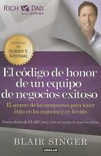 El Codigo de Honor de un Equipo de Negocios Exitoso : El Secreto de Los...