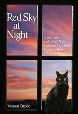 Red Sky at Night: Superstitions and Wives' Tales Compiled by Atlantic Canada's M