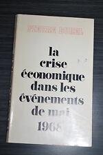 La crise économique dans les événements de mai 1968 - Pierre Burel