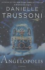 Angelopolis: A Novel (Angelology Series) Trussoni, Danielle Hardcover