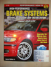 High-Performance Brake Systems Design Selection & Installation MANUAL BOOK 2007
