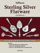 Warman's Sterling Silver Flatware: Value & Identification Guide, 2nd Edition, Dr