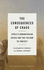 The Marshall Papers: The Consequences of Chaos : Syria's Humanitarian Crisis...