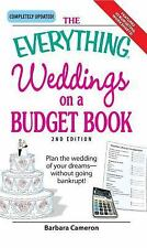 The Everything Weddings on a Budget Book: Plan the Wedding of Your Dreams- Witho