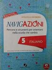 Navigazioni 5 italiano - Guida Didattica Insegnanti Scuola Primaria, JUVENILIA
