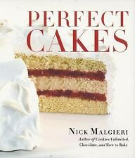 Perfect Cakes by Nick Malgieri (2002, Hardcover)