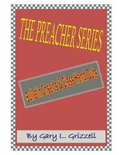 The Preacher Series : Church Bulletin Inserts and Class Handouts by Gary...