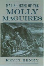 Making Sense of the Molly Maguires by Kenny, Kevin