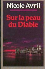 Sur la peau du diable.Nicole AVRIL.France Loisirs A005