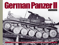 German Panzer II: A Visual History of the German Army's World War II Light Tank
