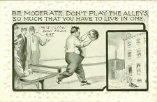Bowling, Don't play the alleys so much that you have to live in one