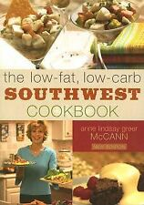 THE LOW-FAT, LOW-CARB SOUTHWEST COOKBOOK Brand New Book