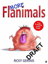 More Flanimals, Ricky Gervais