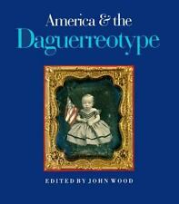 America and the Daguerreotype