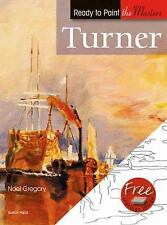 Turner: in Acrylics (Ready to Paint the Masters) by Noel Gregory 1st UK ed 2010