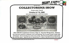 2000 Collectorama Souvenir Card - 1861 $500.00 Confederate Note (T-2) - L18sc