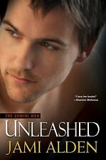 Unleashed (The Gemini Men) Alden, Jami Paperback