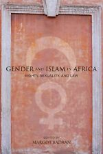 Gender and Islam in Africa: Rights, Sexuality, and Law