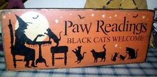 PRIMITIVE HALLOWEEN SIGN~~PAW READINGS~~BLACK CATS~WITCH~~BATS~~MOON~~3