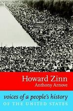 Voices of a People's History of the United States by Zinn, Howard, Arnove, Anth