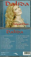CD - DALIDA : PARLEZ MOI D' AMOUR / NEUF EMBALLE - NEW & SEALED