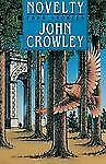 Novelty : Four Stories by John Crowley (1989, Paperback)