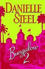 Bungalow 2 by Danielle Steel (2007, Hardcover)