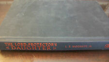 The Lord-Protector's Daughter Bk. 7 by L. E., Jr. Modesitt (2008, Hardcover)