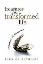 Treasures of the Transformed Life: Satisfying Your Soul's Thirst for More Mathi