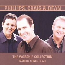 The Worship Collection: Favorite Songs of All by Phillips, Craig & Dean (CD, Fe…