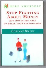 Stop Fighting About Money, How money can make or break your relationship, Sweet