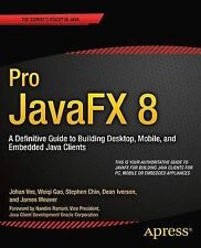 Pro Javafx 8: A Definitive Guide to Building Desktop, Mobile, and Embedded...