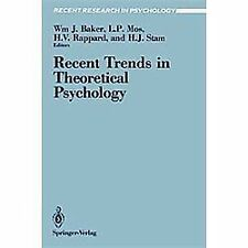 Recent Research in Psychology: Recent Trends in Theoretical Psychology (1988,...