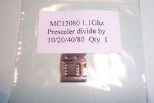 MC12080  Prescaler 1.1Ghz Divide by  10/20/40/80 Motorola  Qty. 1 NOS
