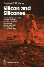 Silicon and Silicones : About Stone-Age Tools, Antique Pottery, Modern...