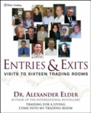 Entries & Exits: Visits to 16 Trading Rooms (Wiley Trading) by Alexander Elder