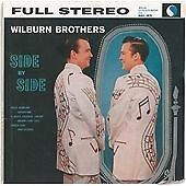 The Wilburn Brothers - Side by Side/Teddy and Doyle (2011)  CD  NEW  SPEEDYPOST