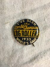 I've Seen The World Champion Log Rollers Chicago World's Fair Pin 1933 blue gold