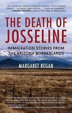 The Death of Josseline: Immigration Stories from the Arizona Borderlands - Regan
