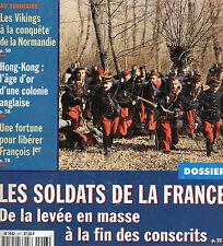 L'HISTOIRE N° 207 LES SOLDATS DE FRANCE: DE LA LEVEE EN MASSE 0 LA FIN DES CONSC
