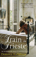 Train to Trieste, Radulescu, Domnica Paperback Book