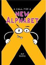 A Call for a New Alphabet