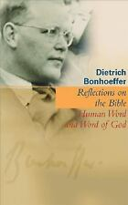 Reflections On The Bible: Human Word And Word Of God-ExLibrary