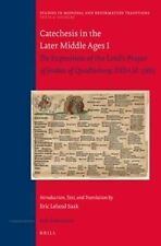Catechesis in the Later Middle Ages I: The Exposition of the Lord's Prayer of...