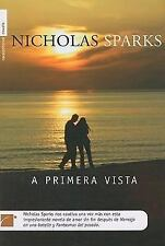 A primera Vista by Nicholas Sparks (2008, Hardcover)