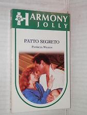 PATTO SEGRETO Patricia Wilson Harlequin Mondadori 1990 Harmony jolly 601 romanzo